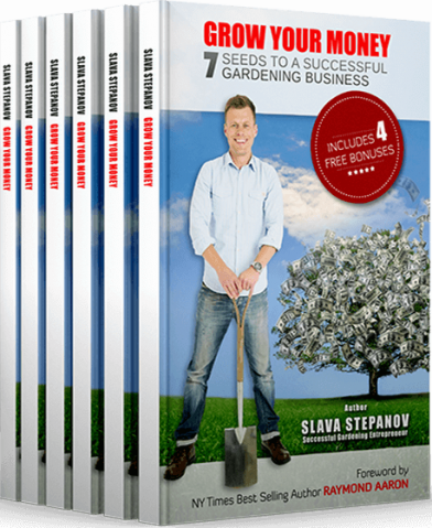 Slava is also the author of Grow Your Money Book - 7 seeds to a successful gardening business